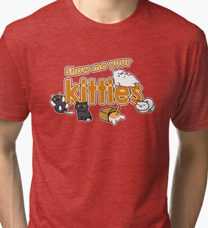 Show Me Your Kitties!  Tri-blend T-Shirt