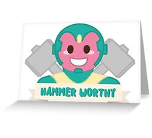 Hammer Worthy Greeting Card