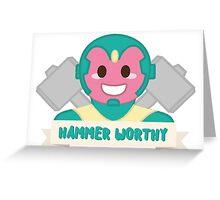 Hammer Worthy Greeting Card
