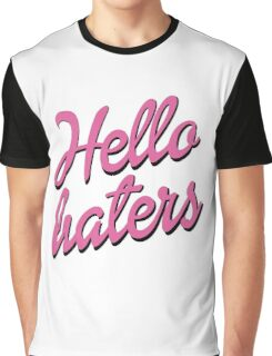 Hello Haters Graphic T-Shirt