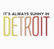 It's Always Sunny in Detroit One Piece - Short Sleeve