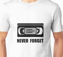 VCR Tape Never Forget Unisex T-Shirt