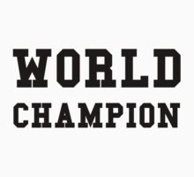 World Champion One Piece - Long Sleeve