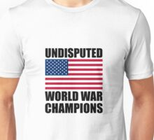 World War Champions Unisex T-Shirt