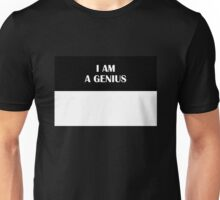I AM A GENIUS (Original) Unisex T-Shirt