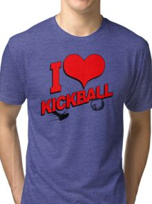 I Love Kickball Tri-blend T-Shirt