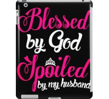 Blessed God Spoiled iPad Case/Skin