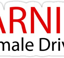 Warning Female Driver Sticker