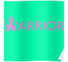 Warrior Ribbon - Pink Poster