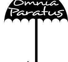 In Omnia Paratus by PinkHorcrux