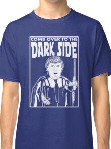 Trump Comb Over Dark Side Classic T-Shirt