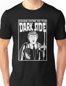 Trump Comb Over Dark Side Unisex T-Shirt