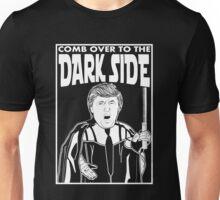 Trump Comb Over Dark Side Unisex T-Shirt