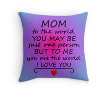 Mom Means The World Throw Pillow