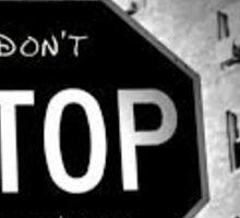 Don't Stop Believin' Sticker Sticker