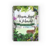 REMAIN LOYAL TO JEHOVAH! (Design no. 6) Spiral Notebook