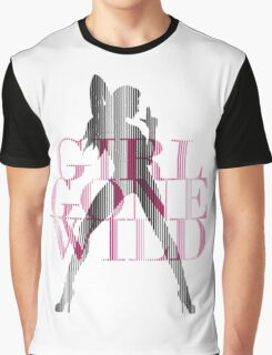 Girl Gone Wild Graphic T-Shirt
