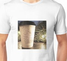 Writing on Coffee Poetry - She Whispered Quietly Unisex T-Shirt