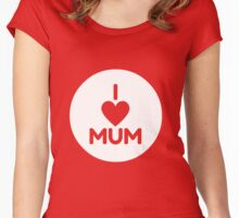 I Love Mum - White Women's Fitted Scoop T-Shirt