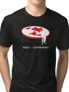 Flat Earth (Teach the Controversy) Tri-blend T-Shirt