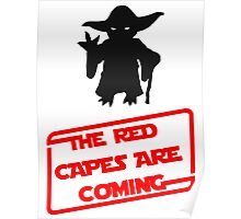 Dawn of Justice red capes are coming Yoda Star Wars Poster