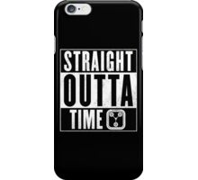 Back to the future - Straight outta time iPhone Case/Skin