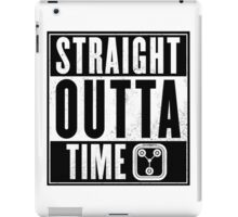 Back to the future - Straight outta time iPad Case/Skin