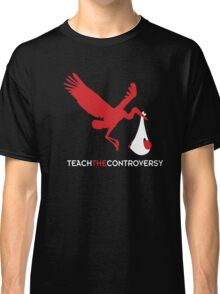 Stork Birth (Teach the Controversy) Classic T-Shirt