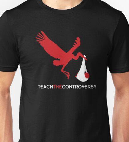 Stork Birth (Teach the Controversy) Unisex T-Shirt