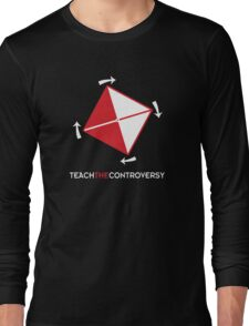 Time Cube (Teach the Controversy) Long Sleeve T-Shirt