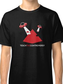 UFO Pyramids (Teach the Controversy) Classic T-Shirt