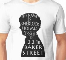 The Name Is Sherlock Holmes and.. Unisex T-Shirt
