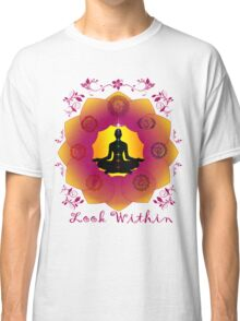 Look Within Classic T-Shirt