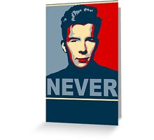 Never Gonna Give Up Hope Greeting Card