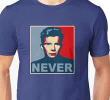 Never Gonna Give Up Hope Unisex T-Shirt