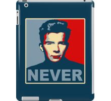 Never Gonna Give Up Hope iPad Case/Skin
