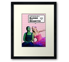 It all started with a Blonde and a Brunette | Gelphie Framed Print