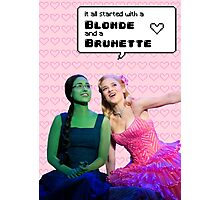 It all started with a Blonde and a Brunette | Gelphie Photographic Print