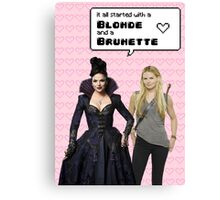 It all started with a Blonde and a Brunette | Swan Queen Canvas Print