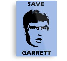 Save Garrett Metal Print