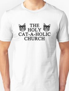 Holy Cat-a-holic Church T-Shirt
