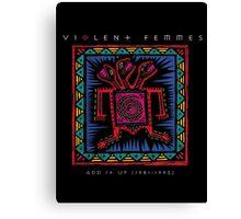 Violent Femmes - Add It Up Canvas Print