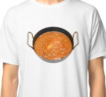 Balti Butter Chicken in Karahi Classic T-Shirt