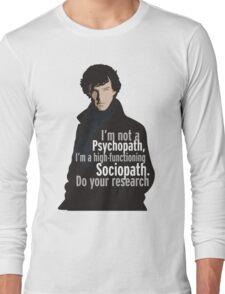Sherlock - Psychopath/ Sociopath Long Sleeve T-Shirt