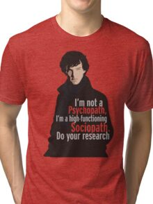 Sherlock - Psychopath/ Sociopath Tri-blend T-Shirt
