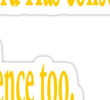 """Every word has consequences every silence too""... Jean-paul sartre.....inspirational quote Sticker"