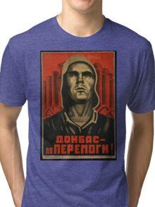 Donbas until we overcome Tri-blend T-Shirt