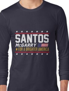Santos and McGarry Campaign Poster from West Wing Long Sleeve T-Shirt