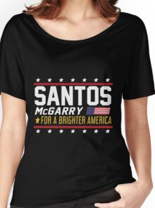 Santos and McGarry Campaign Poster from West Wing Women's Relaxed Fit T-Shirt