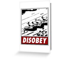 Tank Man- Disobey Greeting Card